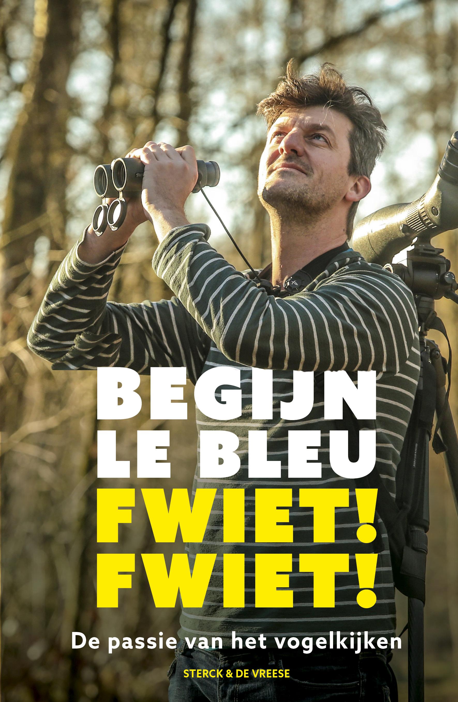 Boek Fwiet! Fwiet! De passie van het vogelkijken uit op 3 juni